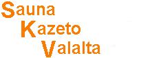Sauna     Kazeto      Valalta